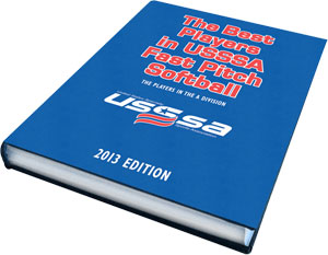 The 2013 Best Players in USSSA Fastpitch Book